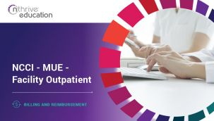 Billing & Reimbursement: NCCI - MUE - Facility Outpatient