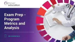 CDI Essentials: Exam Prep - Program Metrics and Analysis