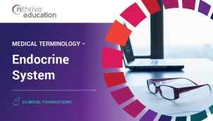 Clinical Foundations: Medical Terminology - Endocrine System