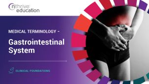 Clinical Foundations: Medical Terminology - Gastrointestinal System