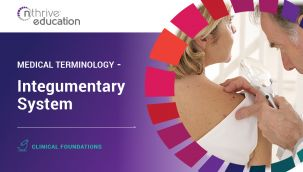 Clinical Foundations: Medical Terminology - Integumentary System
