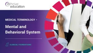 Clinical Foundations: Medical Terminology - Mental and Behavioral System