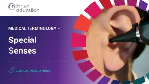Clinical Foundations: Medical Terminology - Special Senses