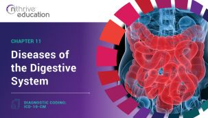 Diagnostic Coding: ICD-10-CM Chapter 11 - Diseases of the Digestive System