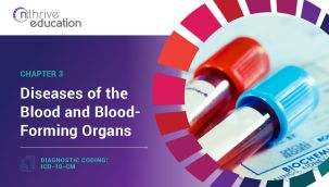 Diagnostic Coding: ICD-10-CM Chapter 3 - Diseases of the Blood and Blood-Forming Organs
