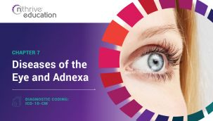Diagnostic Coding: ICD-10-CM Chapter 7 - Diseases of the Eye and Adnexa