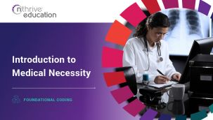 Foundational Coding: Introduction to Medical Necessity
