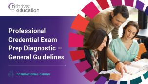 Foundational Coding: Professional Credential Exam Prep Diagnostic – General Guidelines
