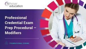 Foundational Coding: Professional Credential Exam Prep Procedural - Modifiers