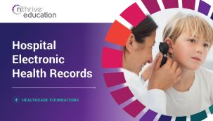 Healthcare Foundations: Hospital Electronic Health Records