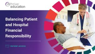 Patient Access: Balancing Patient and Hospital Financial Responsibility