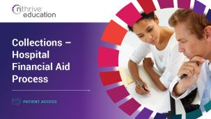 Patient Access: Collections - Hospital Financial Aid Process