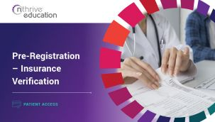 Patient Access: Pre-Registration - Insurance Verification