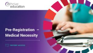 Patient Access: Pre-Registration - Medical Necessity