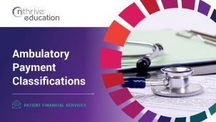 Patient Financial Services: Ambulatory Payment Classifications