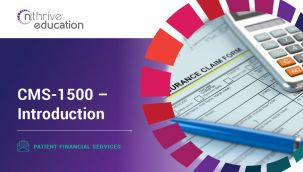 Patient Financial Services: CMS-1500 - Introduction