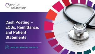 Patient Financial Services: Cash Posting - EOBs, Remittance, and Patient Statements