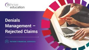 Patient Financial Services: Denials Management - Rejected Claims