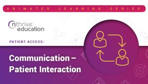 Patient Access: Communication - Patient Interaction