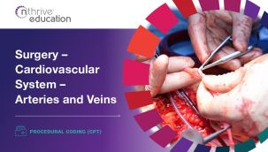 Procedural Coding (CPT): Surgery - Cardiovascular System - Arteries and Veins