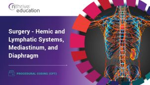 Procedural Coding (CPT): Surgery - Hemic and Lymphatic Systems, and Mediastinum, and Diaphragm
