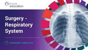 Procedural Coding (CPT): Surgery - Respiratory System