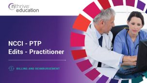 Billing & Reimbursement: NCCI - PTP Edits - Practitioner