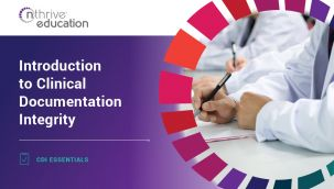 CDI Essentials: Introduction to Clinical Documentation Integrity