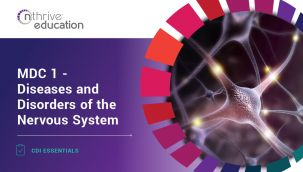 CDI Essentials: MDC 1 - Diseases and Disorders of the Nervous System