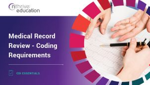 CDI Essentials: Medical Record Review - Coding Requirements