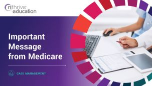 Case Management: Important Message from Medicare