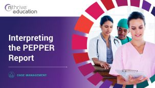 Case Management: Interpreting the PEPPER Report