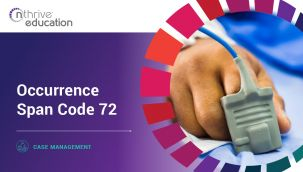 Case Management: Occurrence Span Code 72