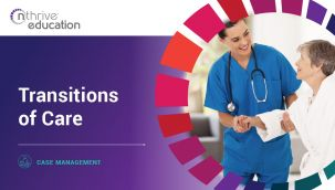 Case Management: Transitions of Care