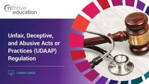 Compliance: Unfair, Deceptive, and Abusive Acts or Practices (UDAAP) Regulation