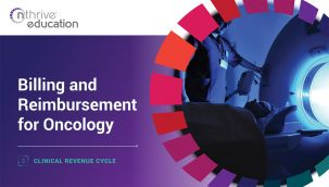 Clinical Revenue Cycle: Billing and Reimbursement for Oncology