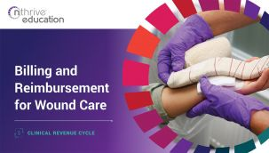 Clinical Revenue Cycle: Billing and Reimbursement for Wound Care