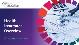 Clinical Revenue Cycle: Health Insurance Overview
