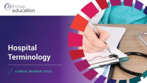 Clinical Revenue Cycle: Hospital Terminology