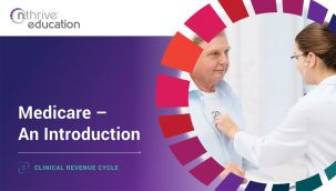 Clinical Revenue Cycle: Medicare - An Introduction
