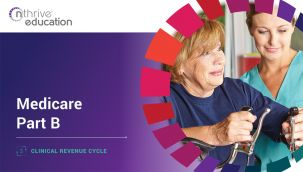 Clinical Revenue Cycle: Medicare Part B