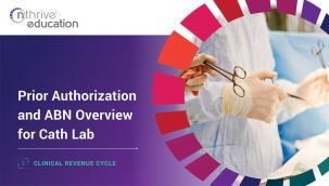 Clinical Revenue Cycle: Prior Authorization and ABN Overview for Cath Lab