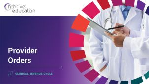 Clinical Revenue Cycle: Provider Orders