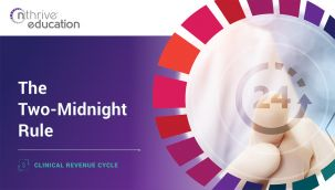 Clinical Revenue Cycle: The Two-Midnight Rule