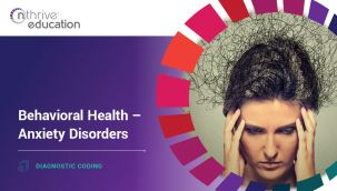 Diagnostic Coding: Behavioral Health - Anxiety Disorders