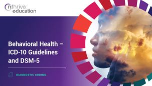 Diagnostic Coding: Behavioral Health - ICD-10 Guidelines and DSM-5