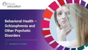Diagnostic Coding: Behavioral Health - Schizophrenia and Other Psychotic Disorders