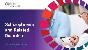 Diagnostic Coding: Schizophrenia and Related Disorders