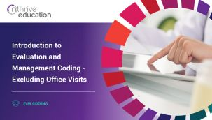 E/M Coding: Introduction to Evaluation and Management Coding - Excluding Office Visits