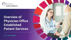 E/M Coding: Overview of Physician Office Established Patient Services